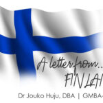 Letter from Finland | A disaster driven business phase | Dr Jouko Huju, DBA, GMBA Finland